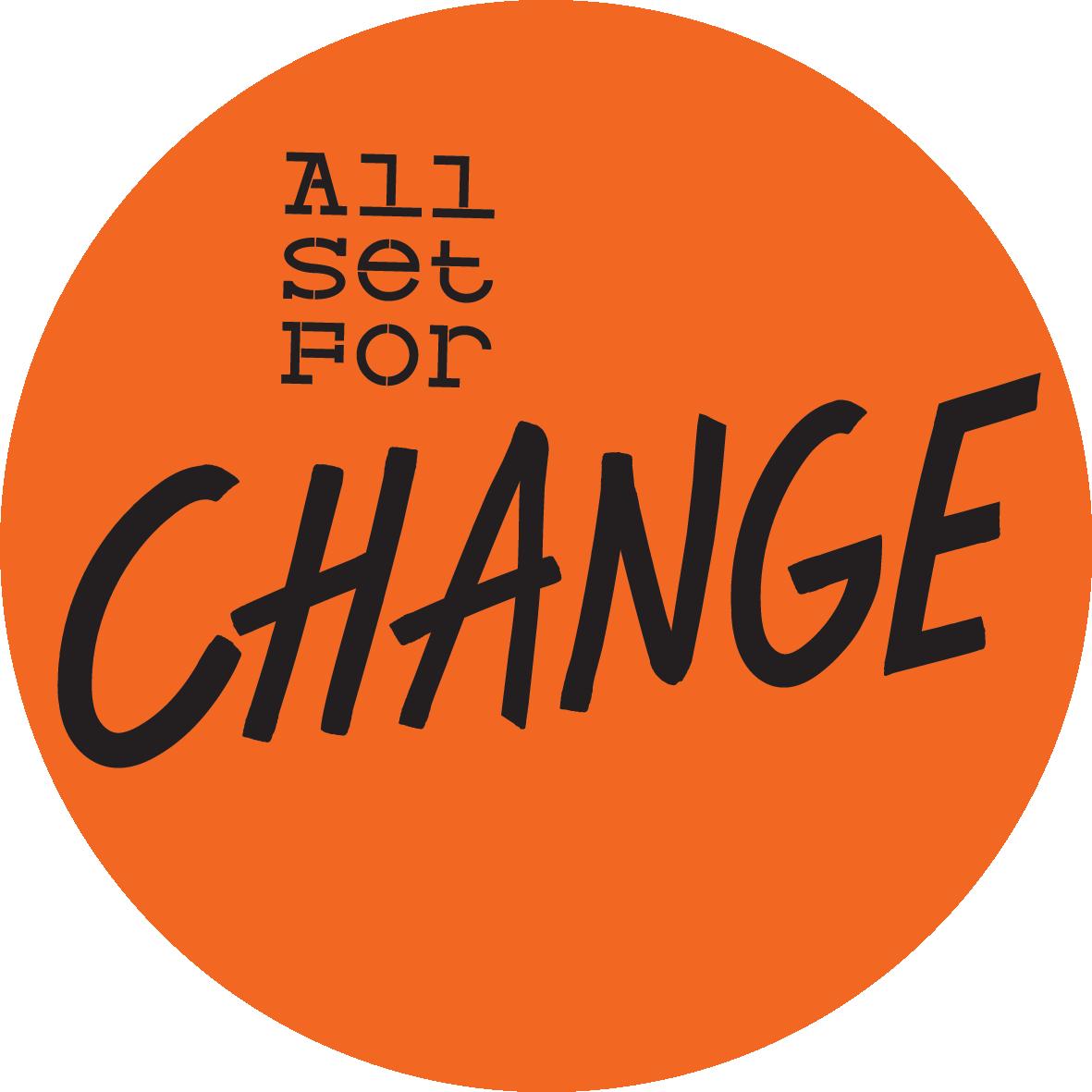 All Set for Change